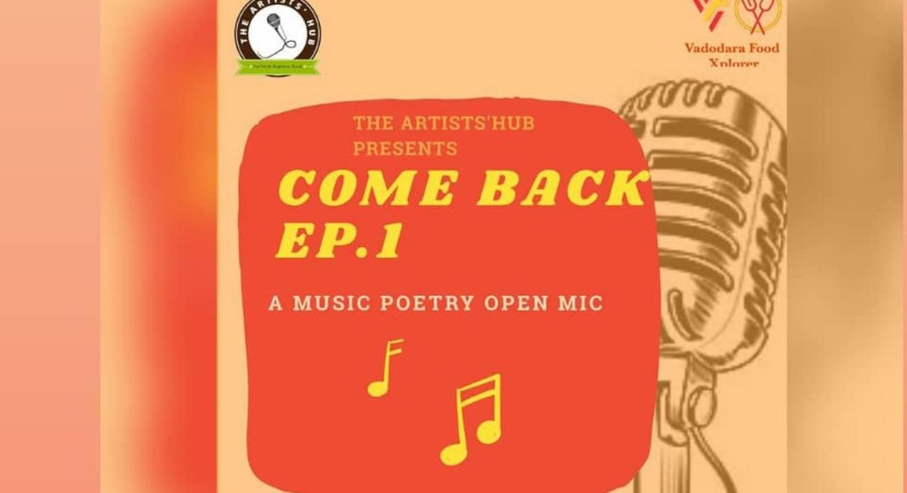 Come back Ep 1:A Music poetry open mic.