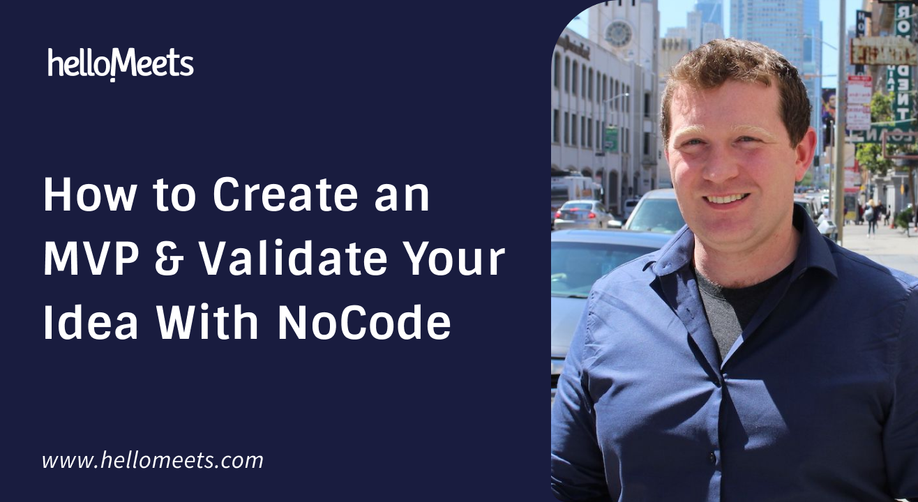 How to Create an MVP & Validate Your Idea With NoCode
