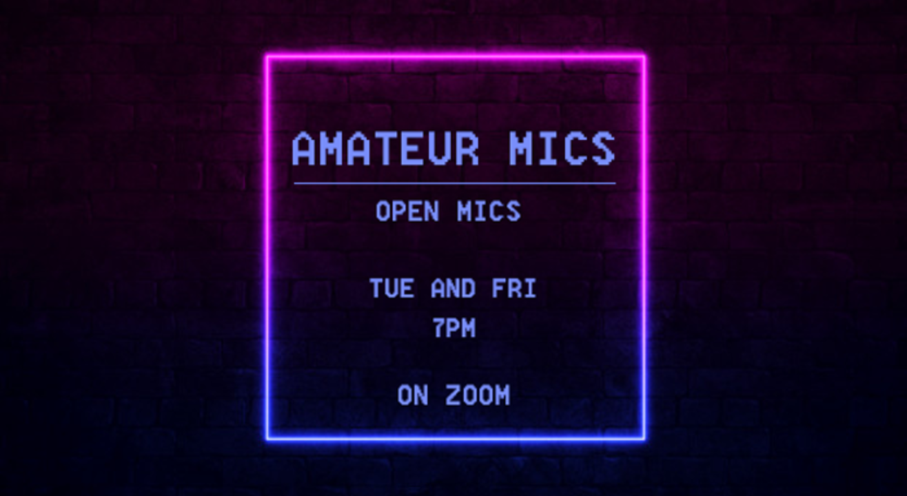Amateur mics Open mic