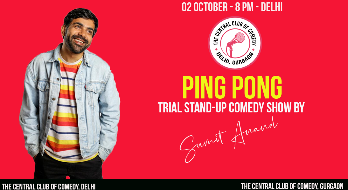 Ping Pong - Trial standup comedy show by Sumit Anand