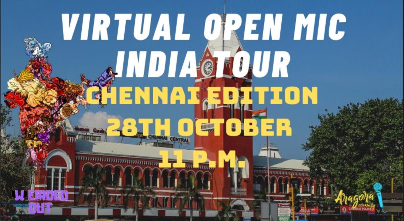 Virtual Open Mic India Tour - Chennai Edition