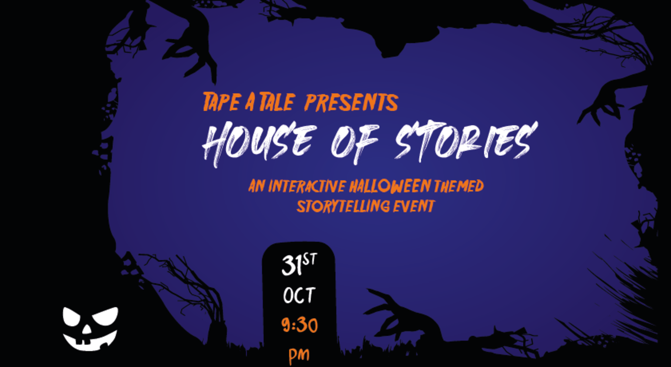House of Stories - Halloween Edition | powered by Tape A Tale