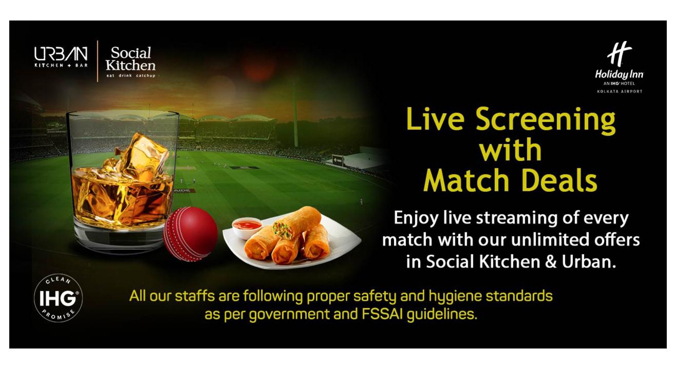 Match Fever @ Holiday Inn Kolkata Airport