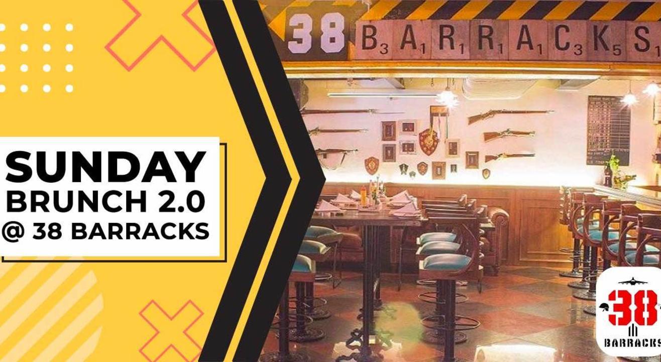 Sunday Brunch 2.0 @ 38 Barracks, CP