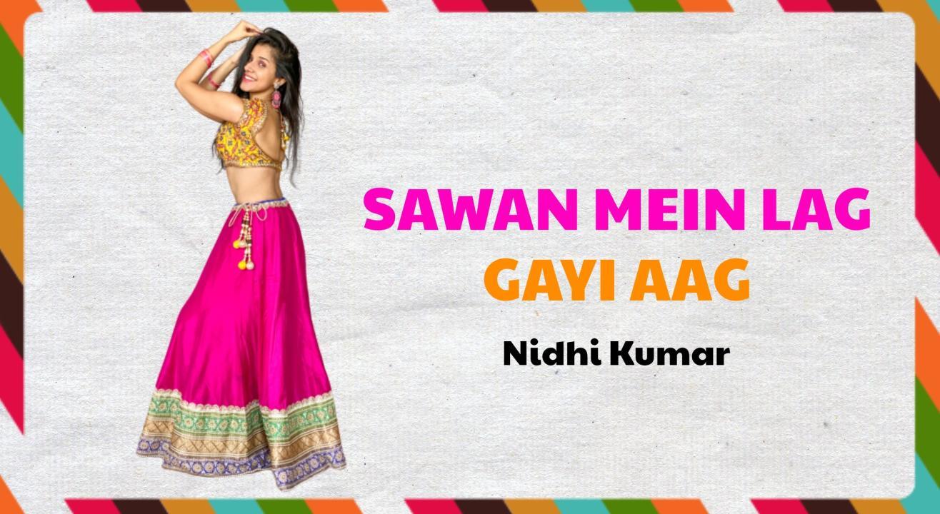 Sawan Mein Lag Gayi Aag Masterclass - Nidhi Kumar