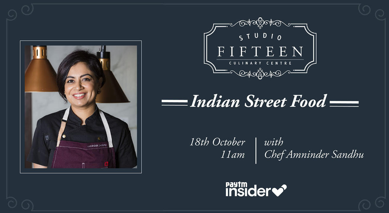 Studio Fifteen | Indian Street Food with Chef Amninder Sandhu