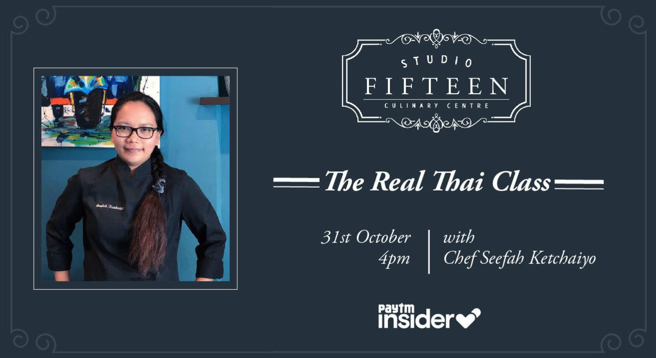Studio Fifteen | The Real Thai Class with Chef Seefah