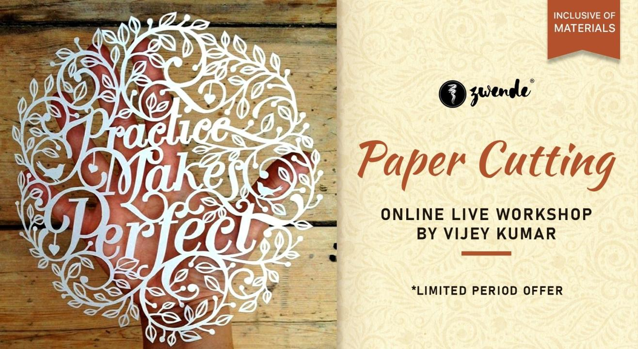 Paper Cutting Online Live Workshop (Inclusive of materials)