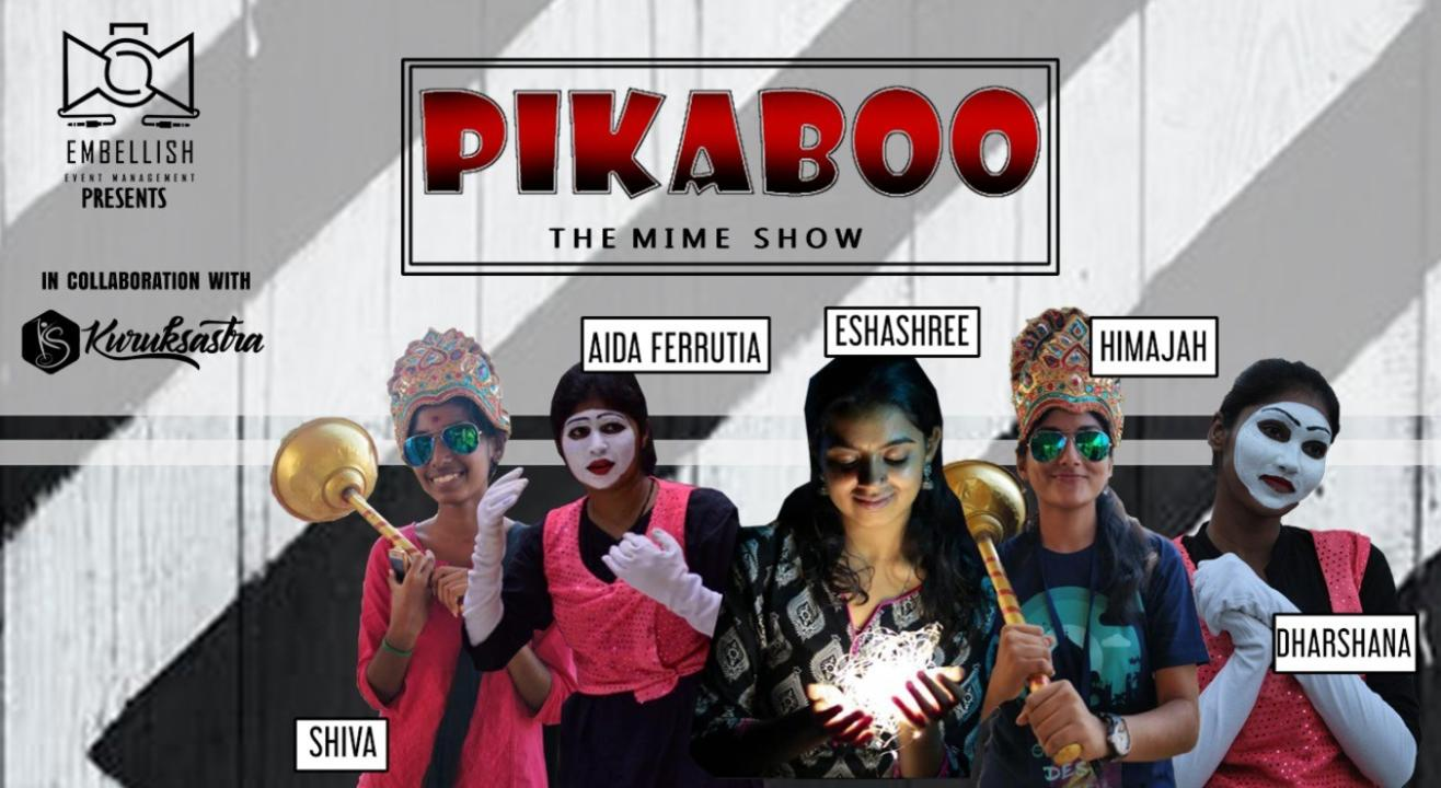 PIKABOO | The Mime Show | Embellish events | Kuruksastra