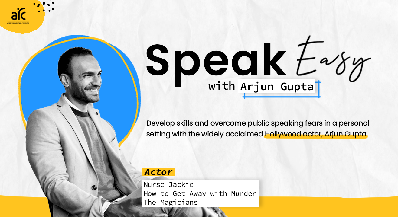 Speak Easy: Learn authentic and effective communication with Arjun Gupta