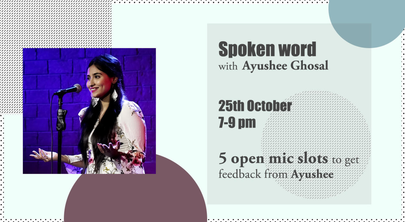 Spoken Word with Ayushee Ghosal