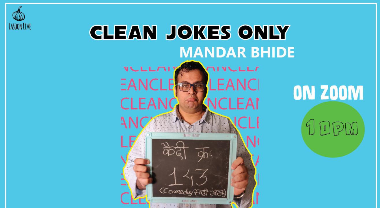 Clean Jokes Only By Mandar Bhide