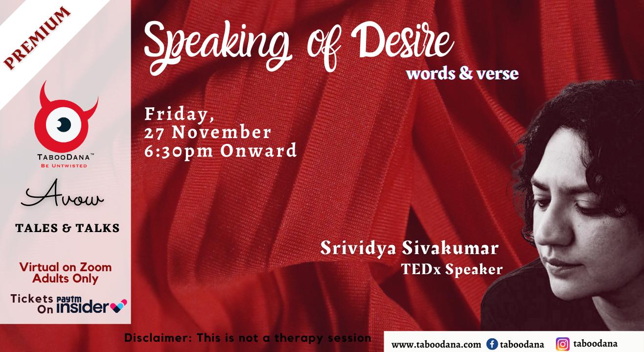 TD Premium Event - Speaking of Desire through poems - Srividya Sivakumar