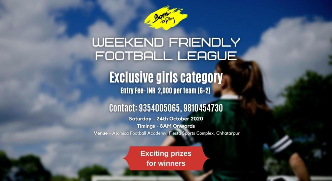Weekend Friendly Girls Football League