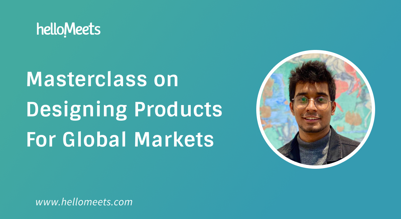 Masterclass on Designing Products For Global Markets