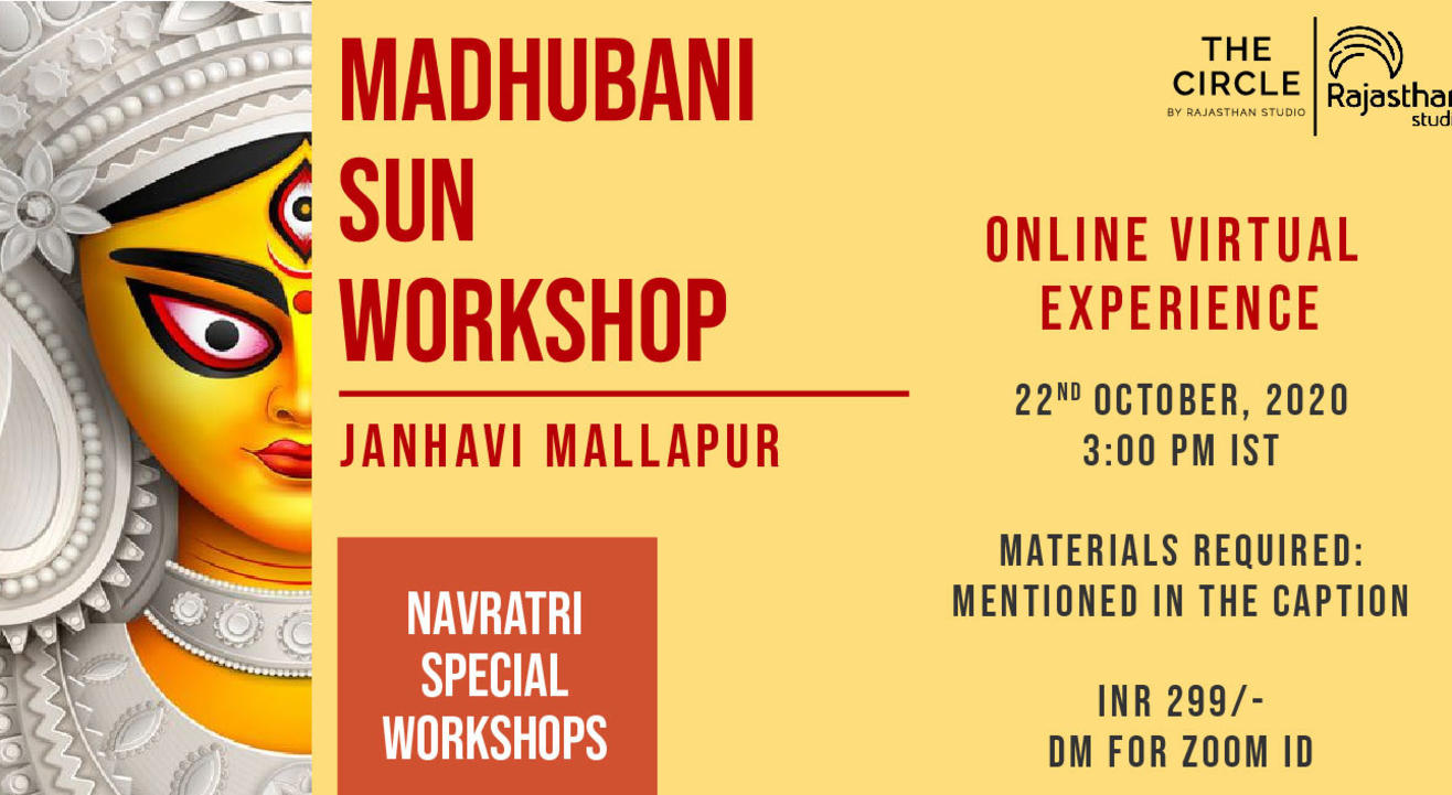 Navratri Specials - Madhubani Sun Workshop by Rajasthan Studio