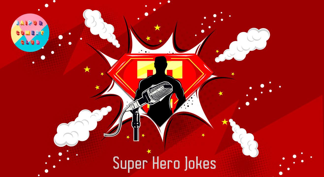 Super Hero Jokes