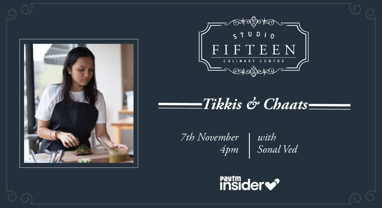 Studio Fifteen | Tikkis & Chaats with Sonal Ved