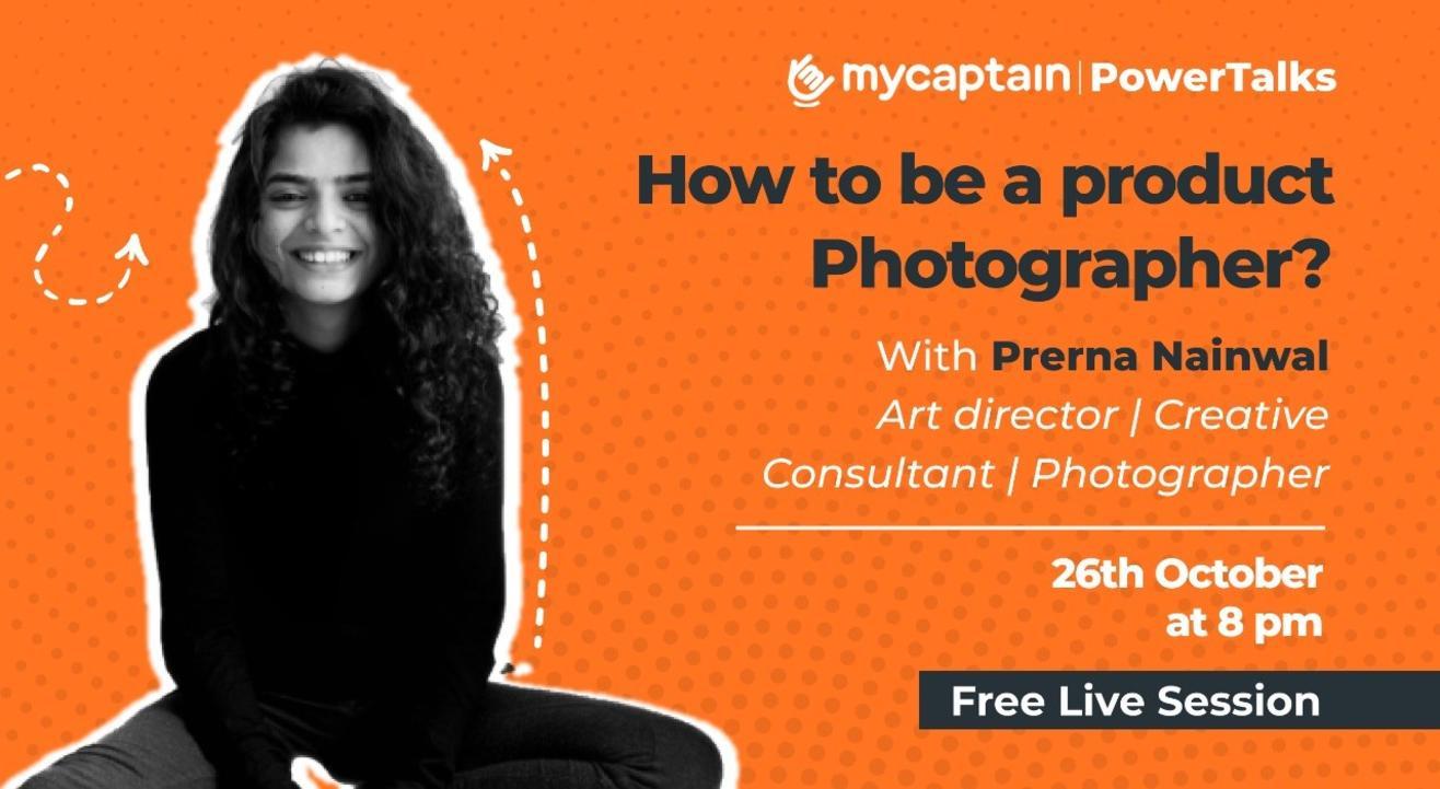 MyCaptain PowerTalks with Prerna Nainwal