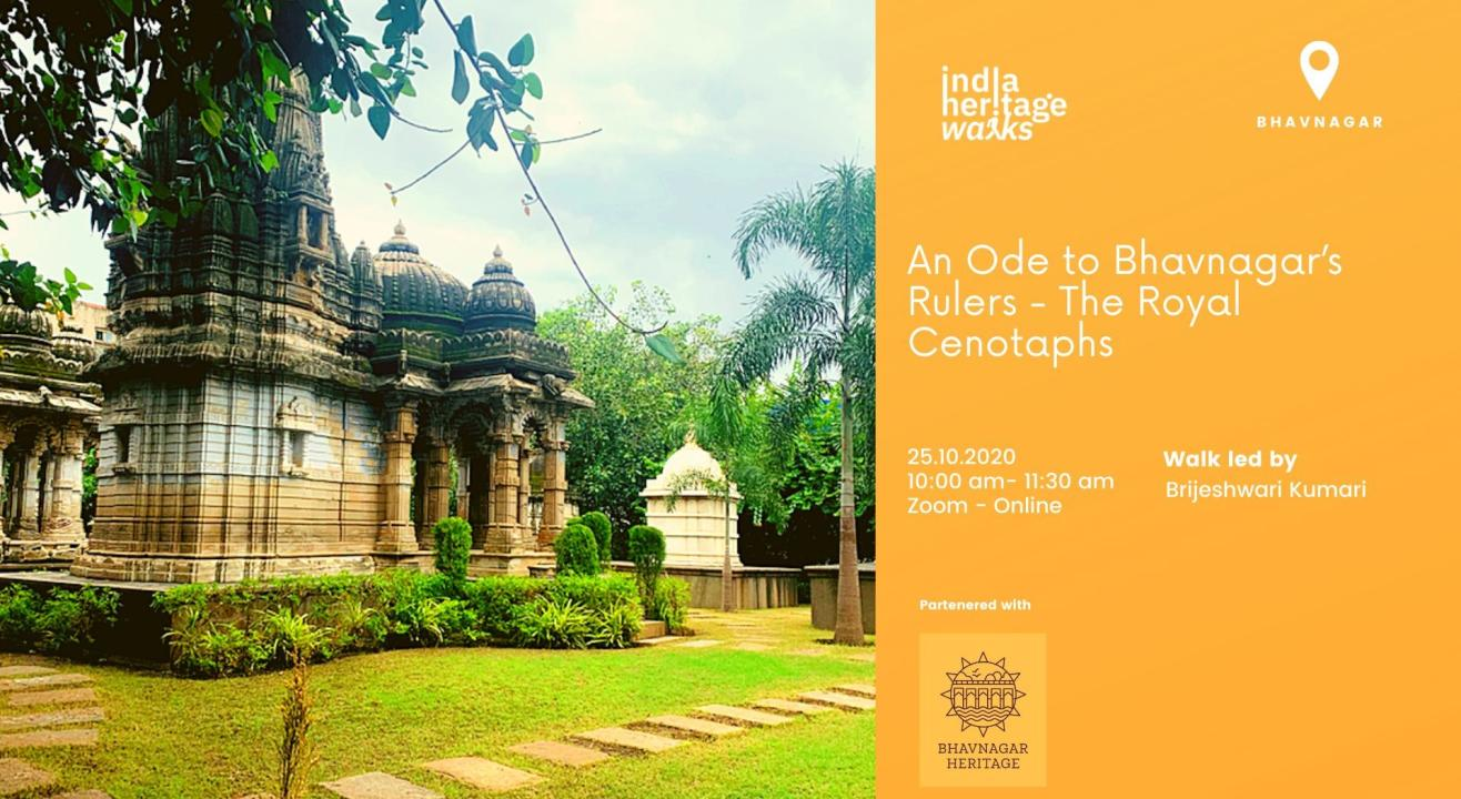 An Ode to Bhavnagar's Rulers-The Royal Cenotaphs