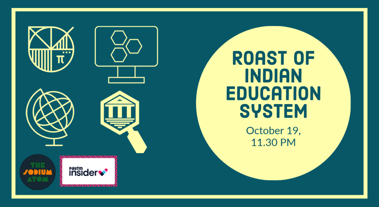 ROAST OF INDIAN EDUCATION SYSTEM