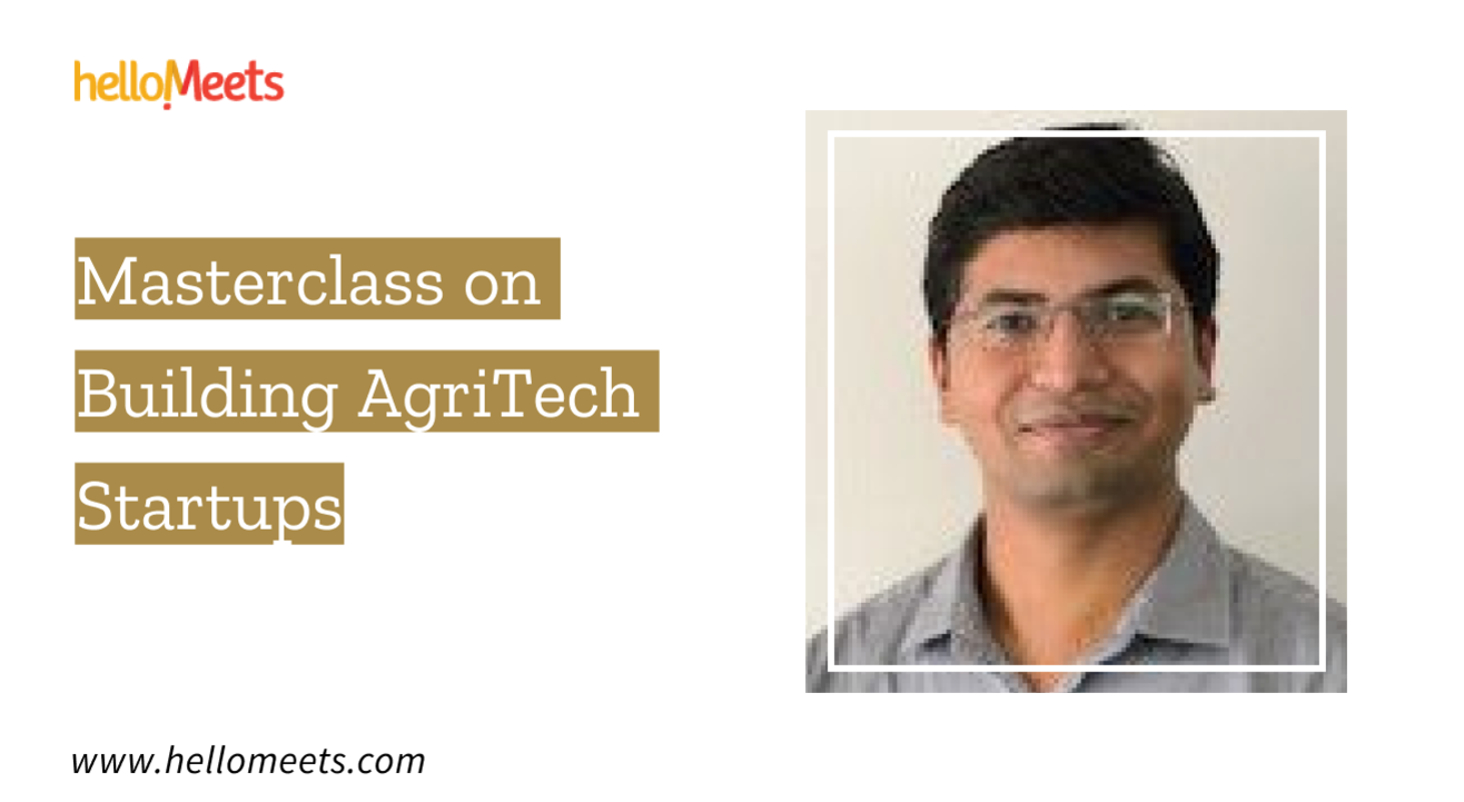 Masterclass on Building AgriTech Startups