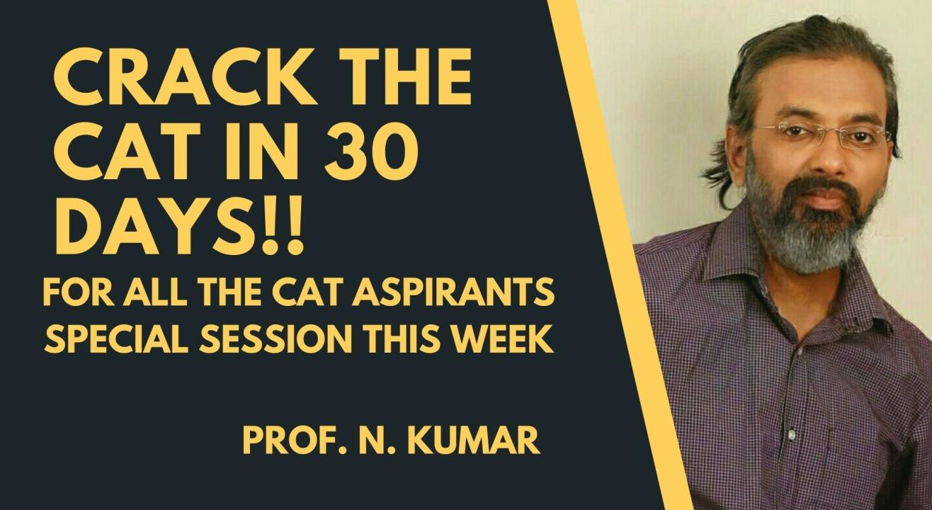 CRACK THE CAT IN 30 DAYS!!! FOR ALL THE CAT ASPIRANTS