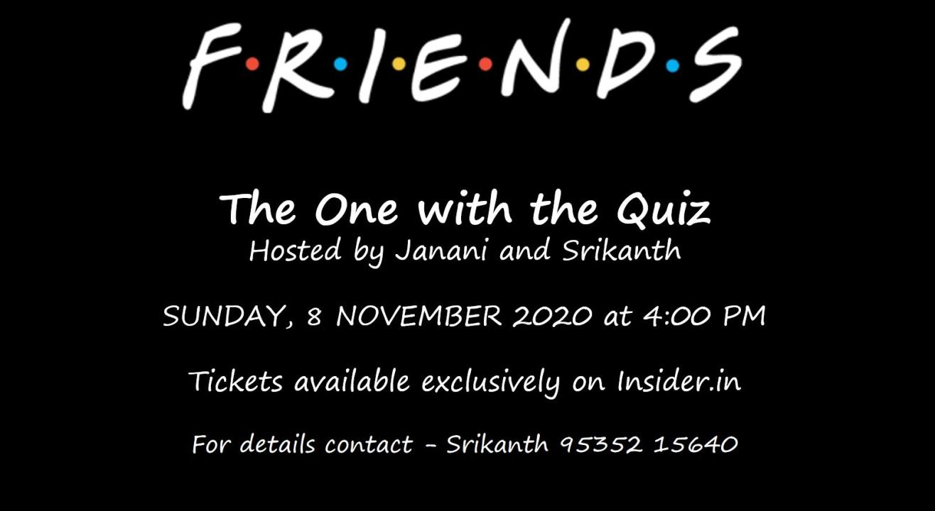 FRIENDS: The One with the Quiz - Part I