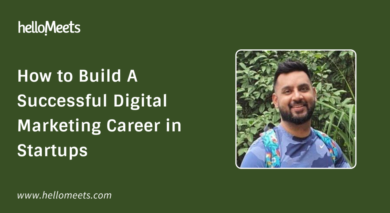 How to Build A Successful Digital Marketing Career in Startups