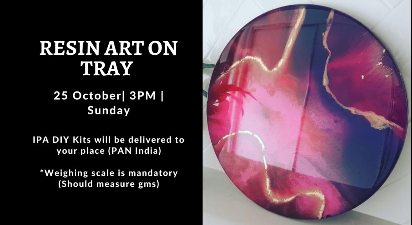 Resin Art On Tray- IPA DIY Kit