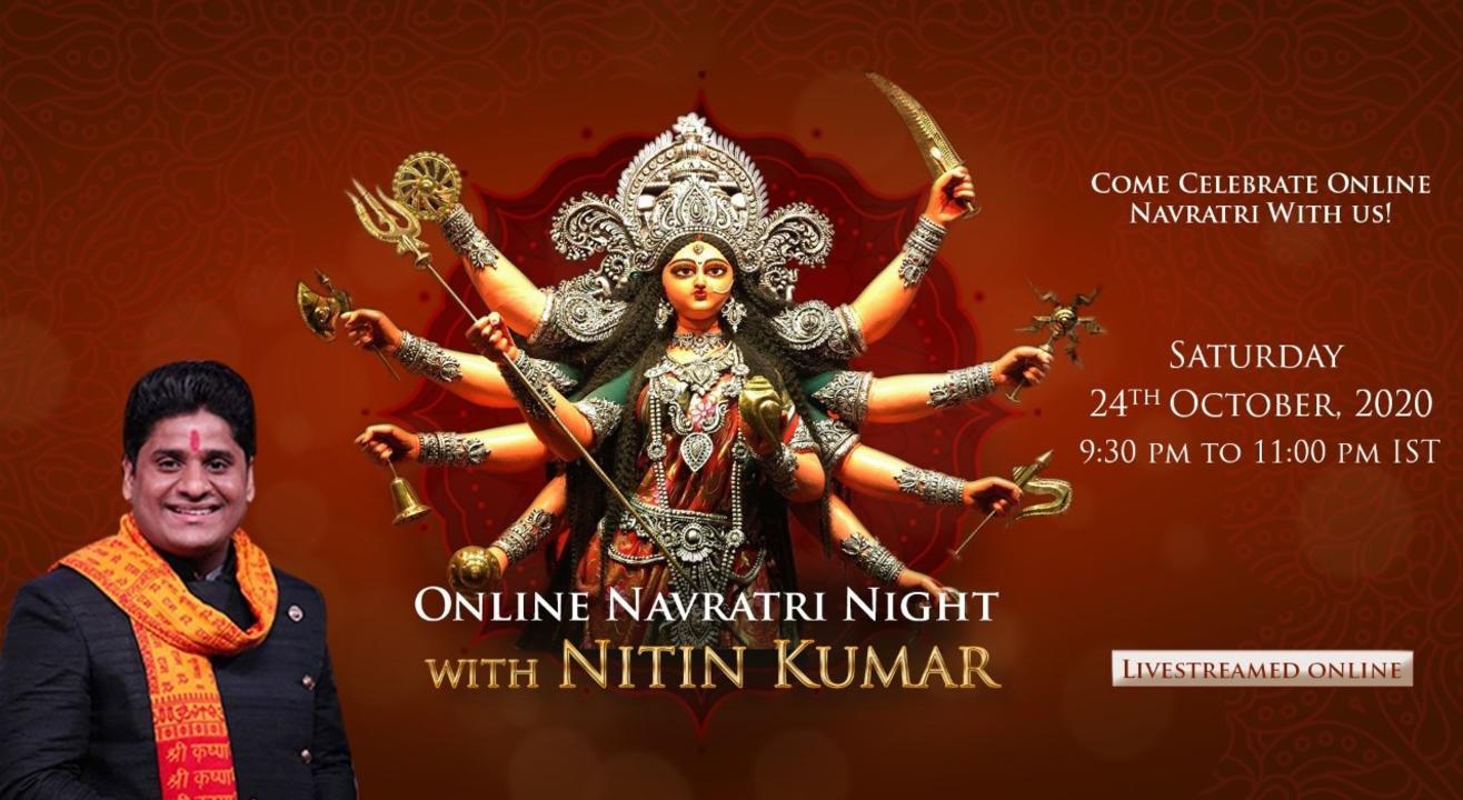Online Navratri Night With Nitin Kumar