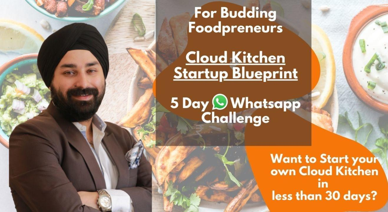 5-Day Cloud Kitchen Challenge | Manvir Singh Anand | Online Food Startup Blueprint