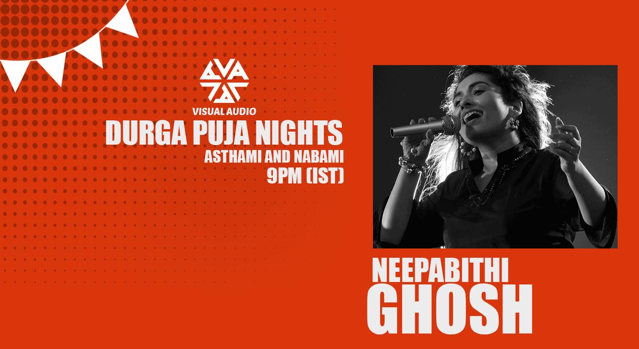Durga Puja Nights with Neepabithi