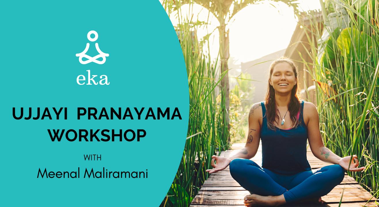 Ujjayi Pranayama Workshop (5 Days) with MEENAL MALIRAMANI