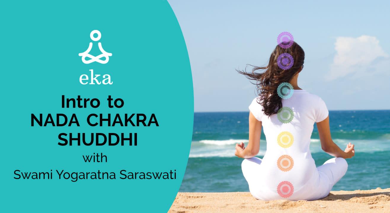 Intro to NADA CHAKRA SHUDDHI with Swami Yogaratna Saraswati
