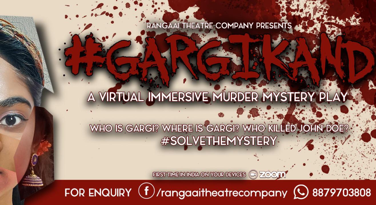 #Gargikand - An Interactive Murder Mystery Show