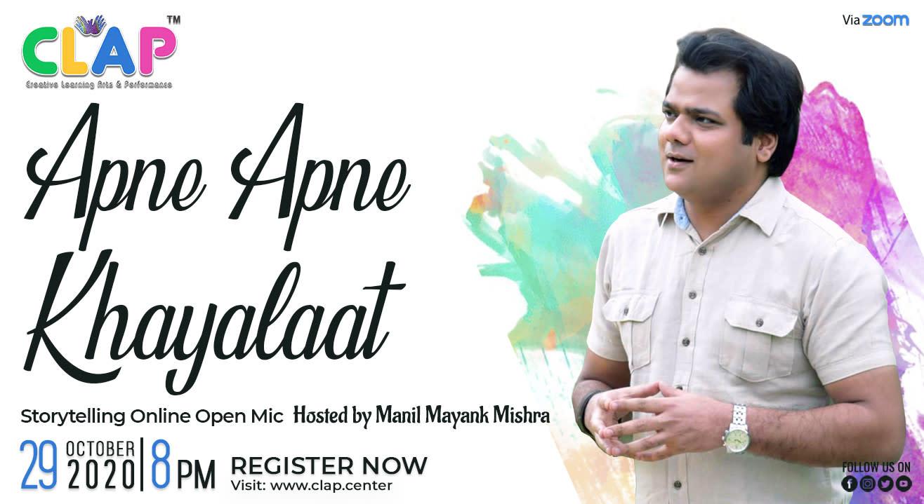 Apne Apne Khayalaat- Online Storytelling Open Mic