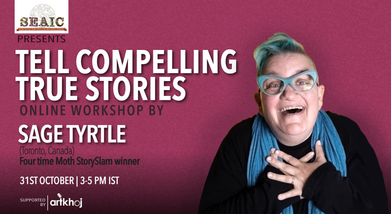 Tell Compelling True Stories - Online Workshop by Sage Tyrtle
