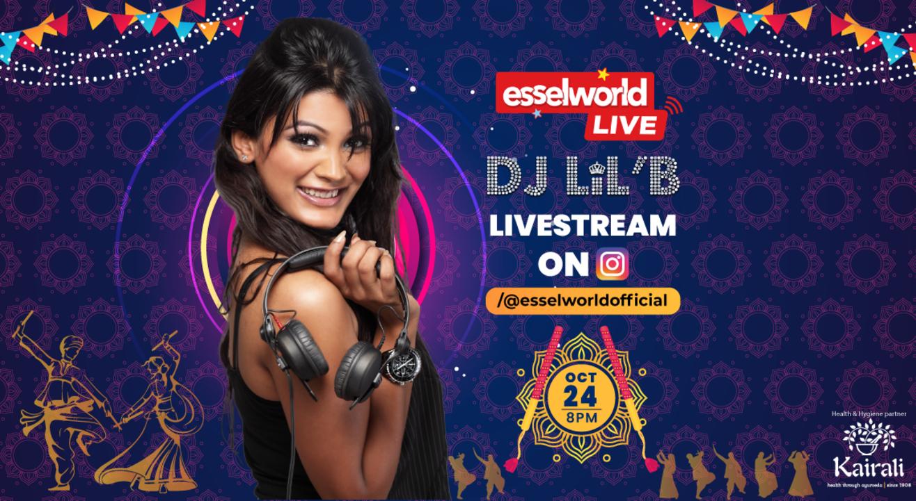 ESSELWORLD LIVE WITH DJ LIL'B - CELEBRATE THE SPIRIT OF NAVRATRI