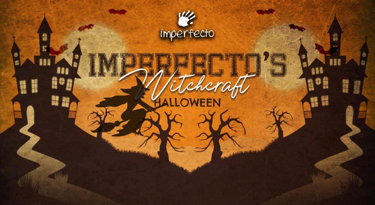 Imperfecto's Witchcraft - Halloween Theme Party @ Imperfecto Cyberhub