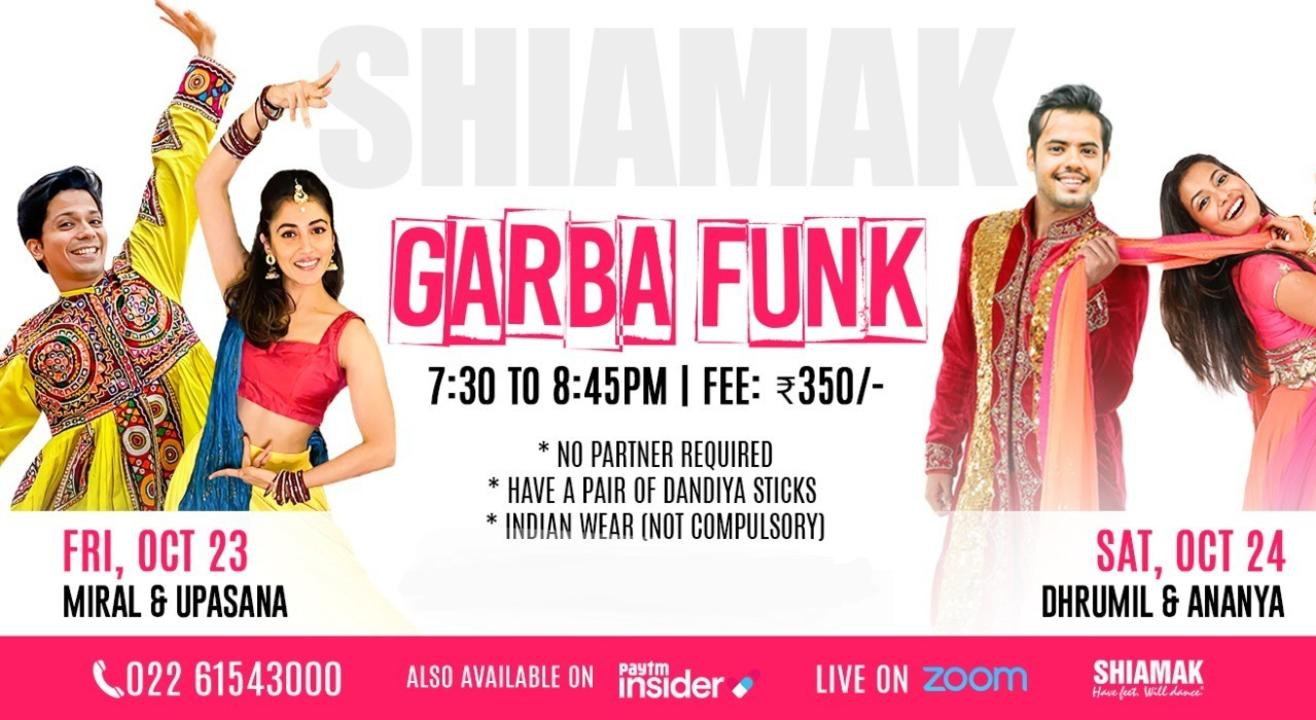 SHIAMAK Garba Funk - 23rd & 24th October