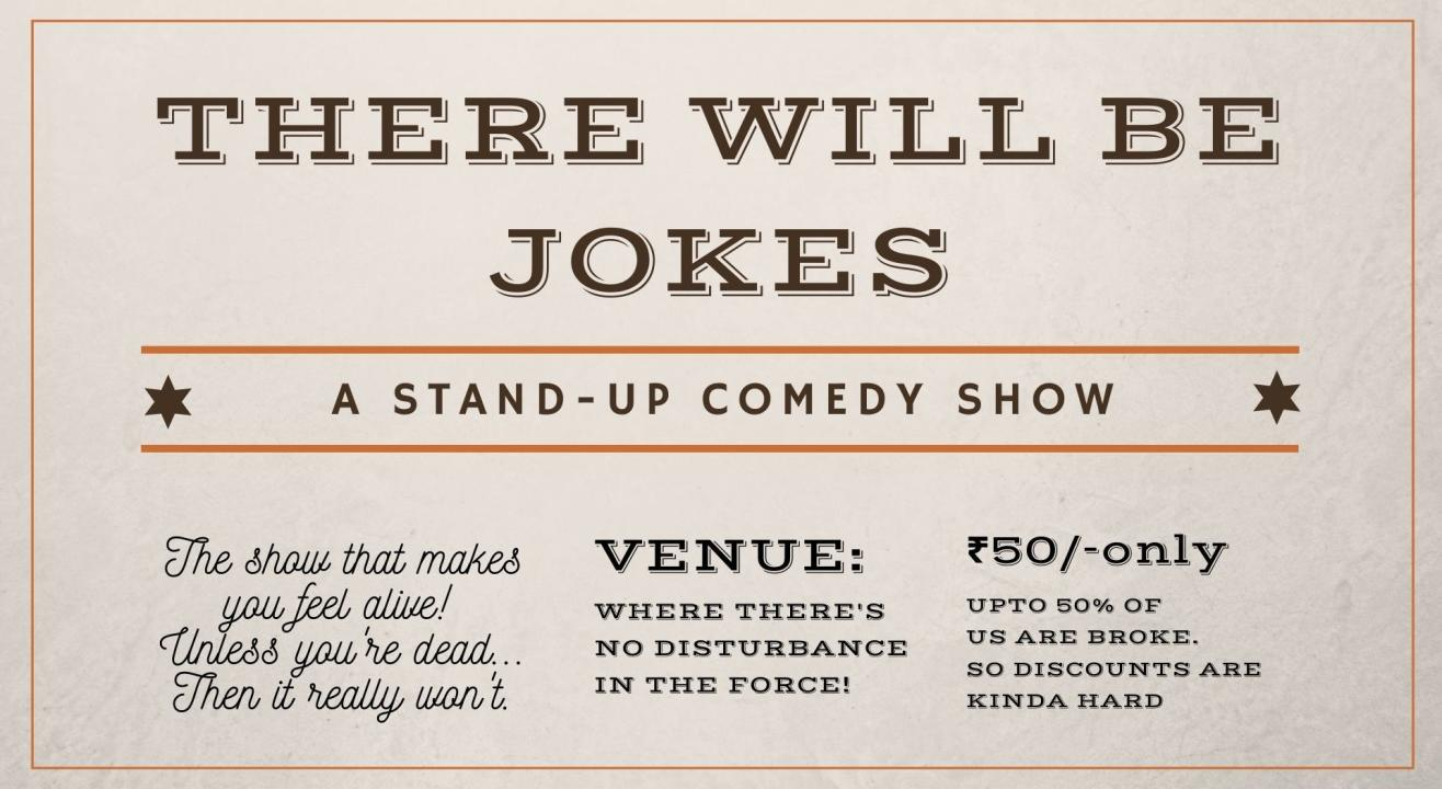 There Will Be Jokes