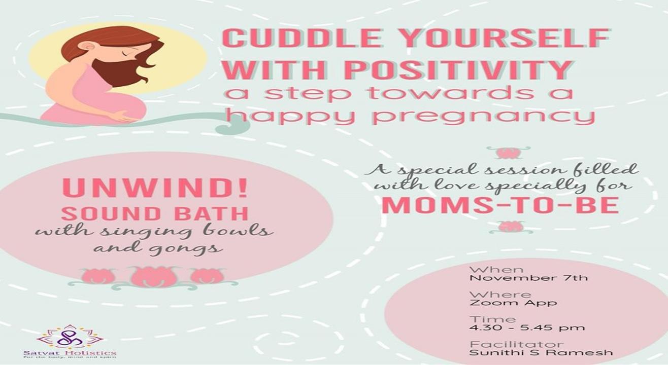 Unwind! Sound Bath - Cuddle yourself with positivity!