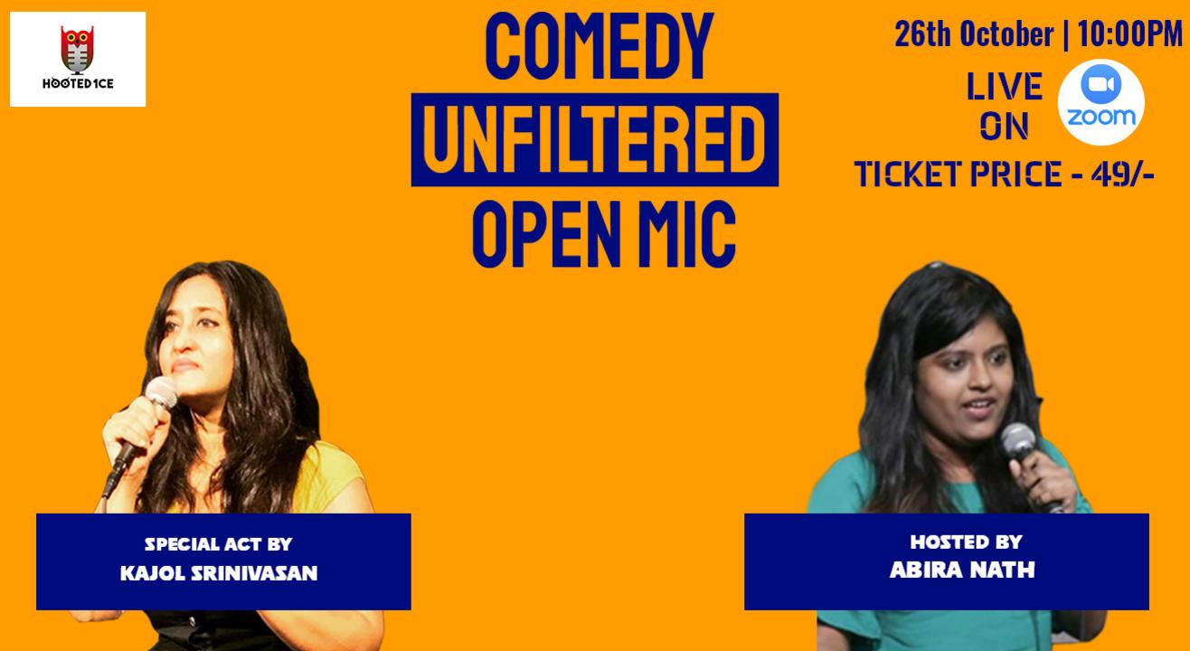 Comedy Unfiltered Open Mic ft. Kajol Srinivasan