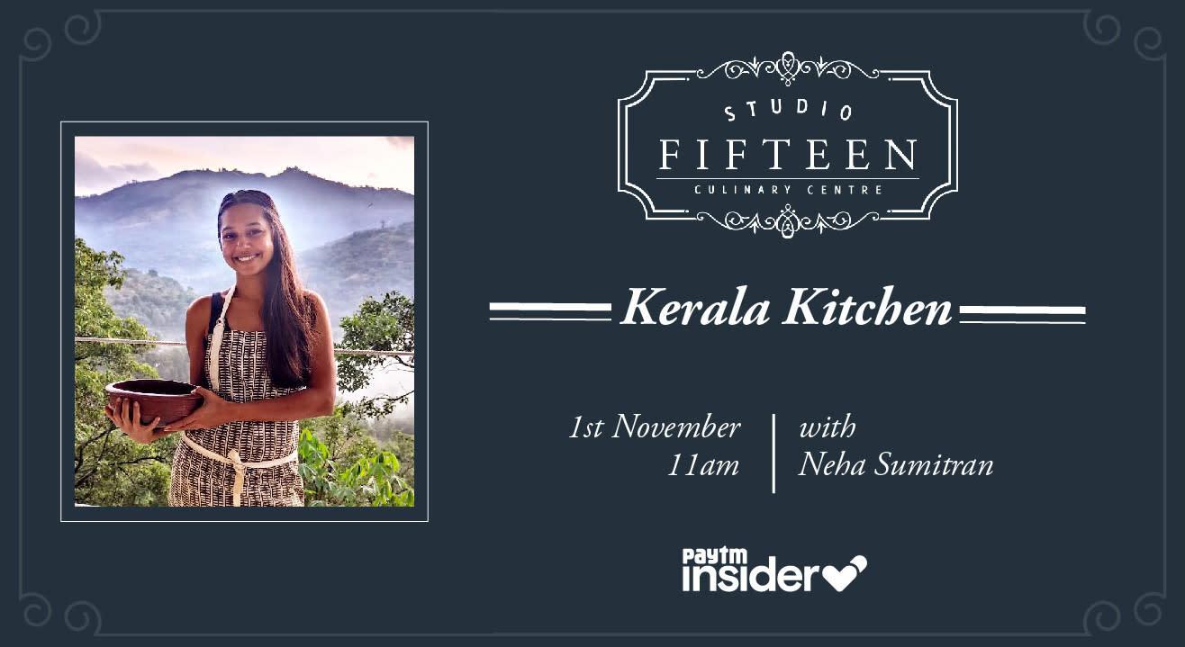 Studio Fifteen | Kerala Kitchen with Neha Sumitran