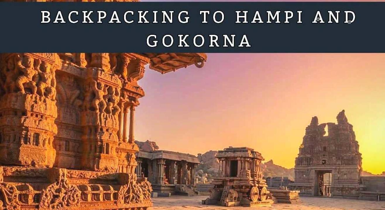 Backpacking Trip to Hampi and Gokarna.