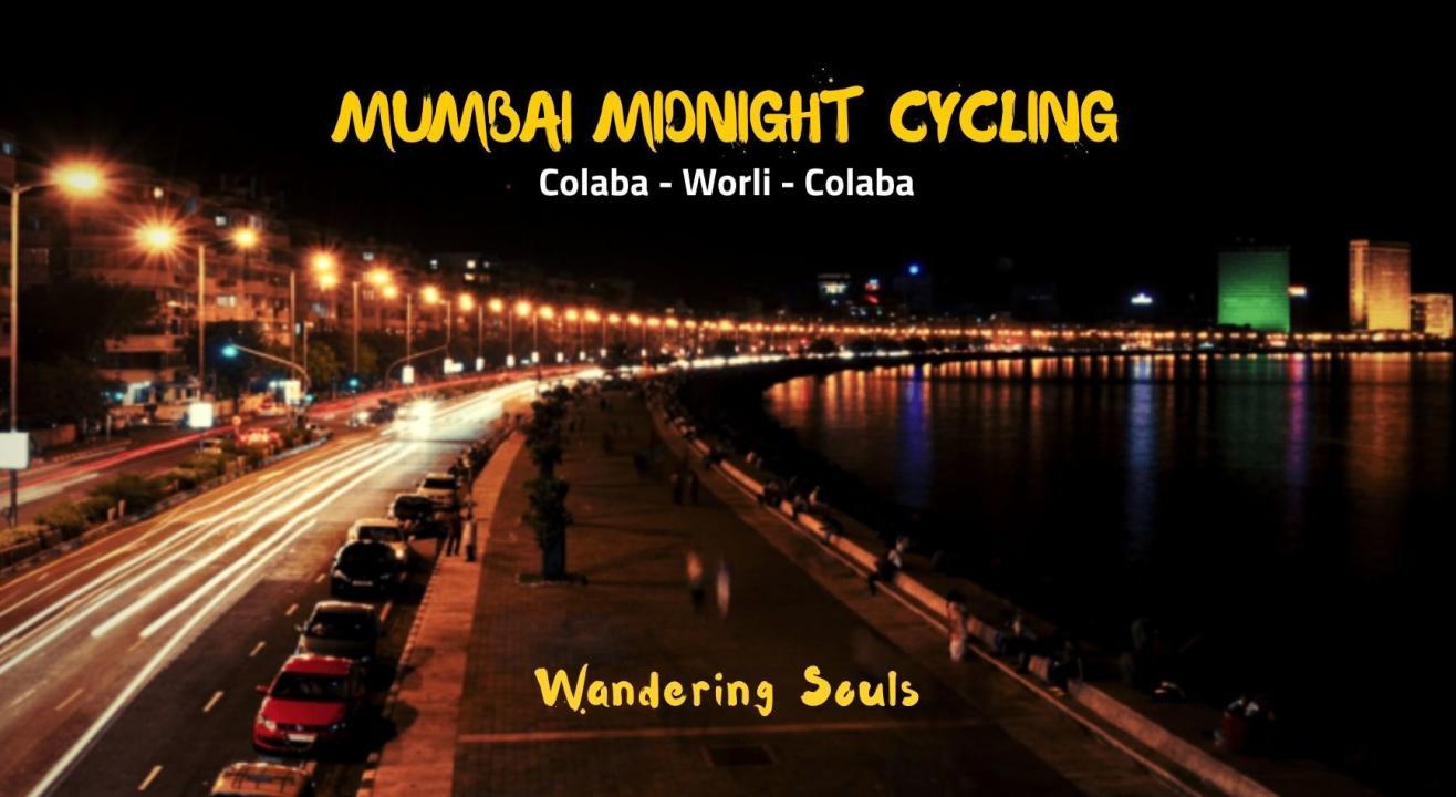 Mumbai Midnight Cycling | Wandering Souls