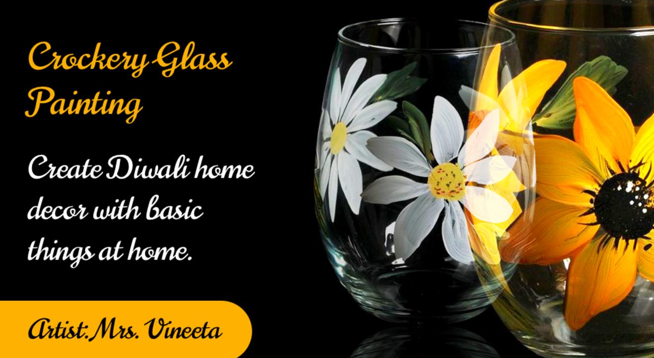 Crockery Glass Painting - Diwali Special with BAFA