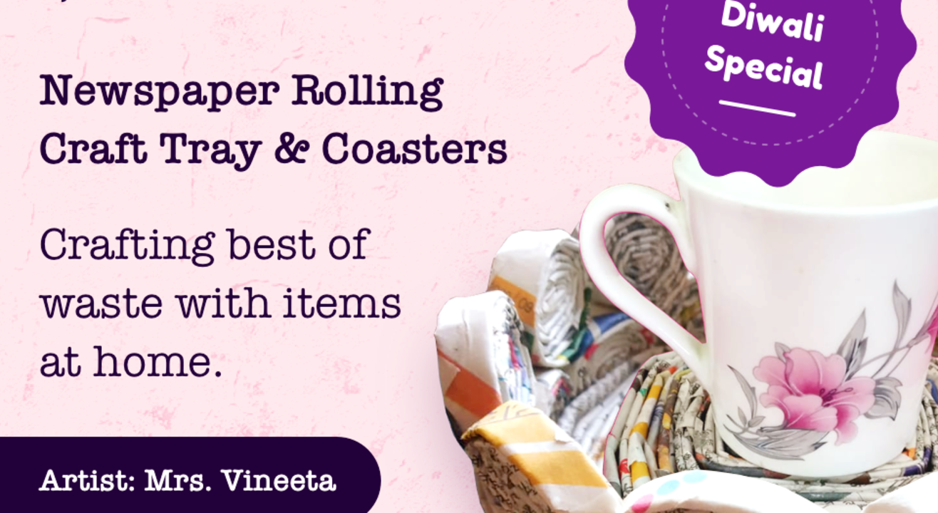 Diwali Special - Newspaper Rolling Craft Tray & Coasters with BAFA