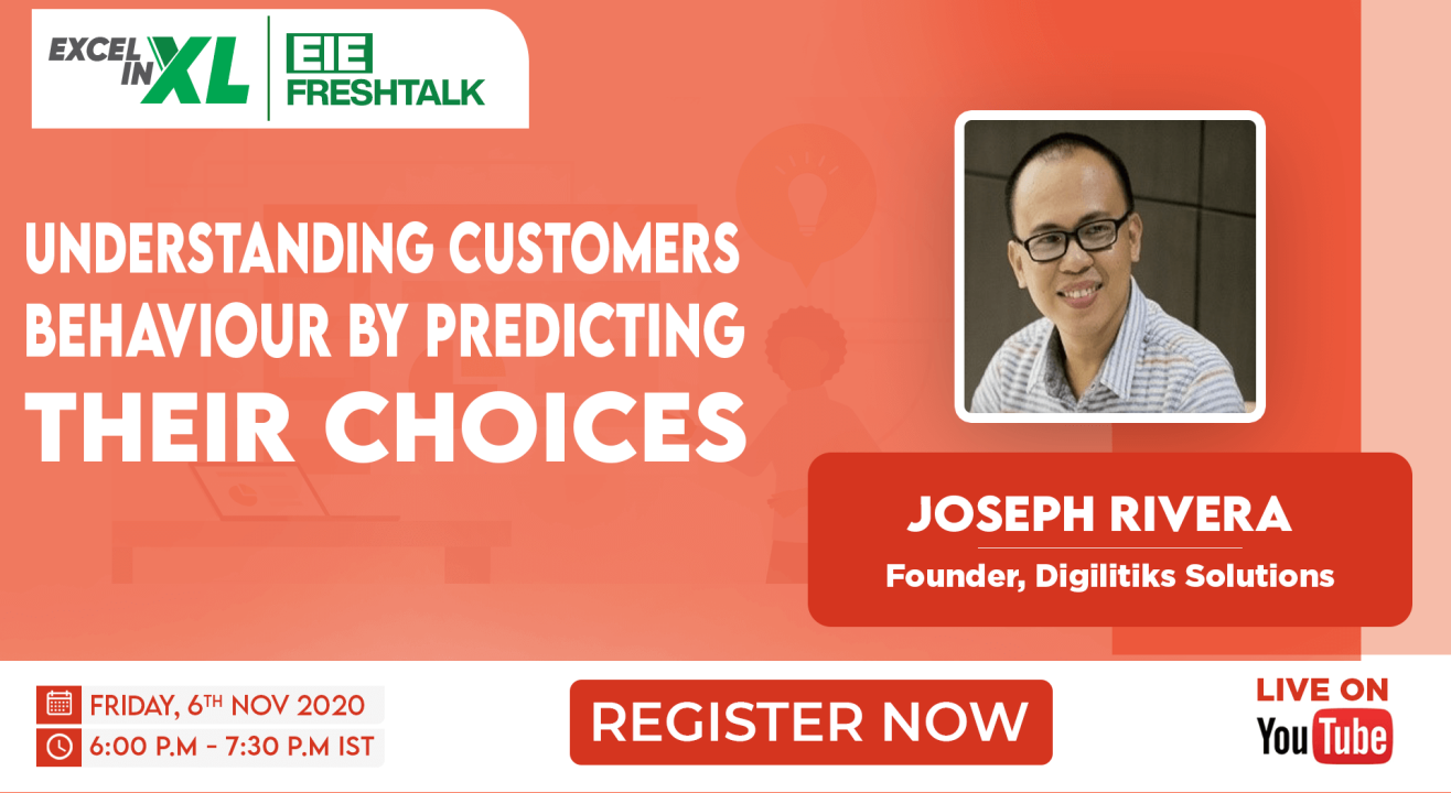 Understanding Customers Behaviour by predicting their choices by Joseph Rivera| #EiEFreshTalk by Excel in Excel